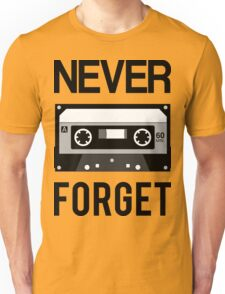 NEVER FORGET Cassette - Silicon Valley Parody with Tape Drawing Unisex T-Shirt