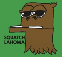 SQUATCHLAHOMA by thriftfoot