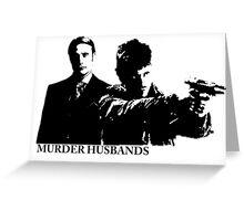 Murder Husbands Greeting Card