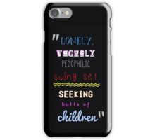 Pedophilic Swing Set iPhone Case/Skin