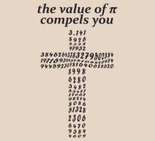 The value of PI compels you - black T-Shirt