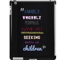 Pedophilic Swing Set iPad Case/Skin