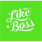 Like A Boss by Nik Jones
