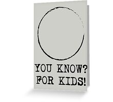 You Know? For Kids! - The Hudsucker Proxy Greeting Card