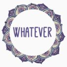 Whatever #2 by Tangerine-Tane