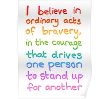 Ordinary Acts of Bravery - Divergent Quote  Poster