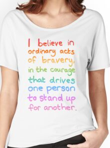 Ordinary Acts of Bravery - Divergent Quote  Women's Relaxed Fit T-Shirt