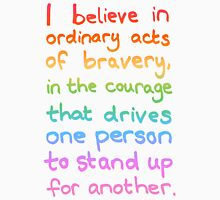 Ordinary Acts of Bravery - Divergent Quote  T-Shirt