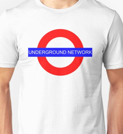 It's an underground network! Unisex T-Shirt