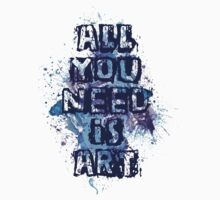 All you need is art by eleni dreamel