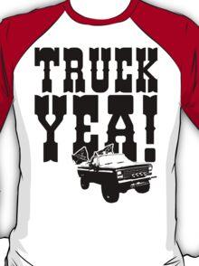 Truck Yeah! T-Shirt