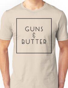 Guns and Butter (Guns or Butter Parody) Unisex T-Shirt