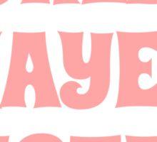 World's okayest sister Sticker