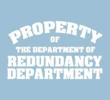 Property of the department of redundancy department Kids Tee