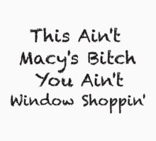 Macy's Bitch by 221BBitches