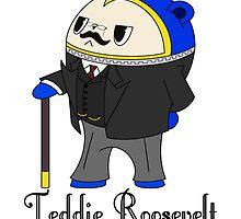 Teddie Roosevelt by DJNightmar3