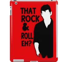 That Rock & Roll, Eh? iPad Case/Skin