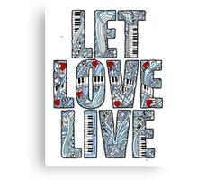 Let Love Live Canvas Print