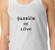 Warrior of love khaleesi vs vikings Tank Top