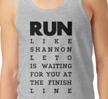 RUN - Shannon Leto Tank Top