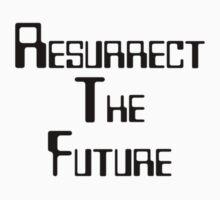 Resurrect the future by BraveNewWord