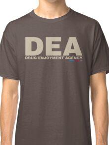 DEA Drug Enjoyment Agency Classic T-Shirt