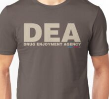 DEA Drug Enjoyment Agency Unisex T-Shirt