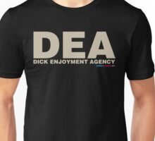 DEA Dick Enjoyment Agency Unisex T-Shirt