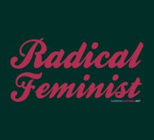 Radical Feminist by CarbonClothing