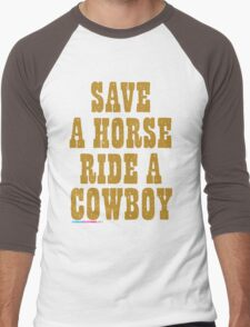 Save a Horse Ride A Cowboy Men's Baseball ¾ T-Shirt