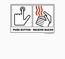 Push Button Receive Bacon Unisex T-Shirt