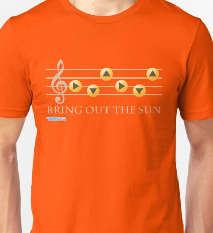 Bring Out The Sun Unisex T-Shirt