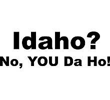 Idaho? Photographic Print