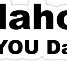 Idaho? Sticker
