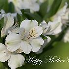 Happy Mother's Day by Lynn Gedeon