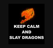 Keep Calm and Slay Dragons Unisex T-Shirt