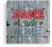 Home Sweet Home - Wood Canvas Print