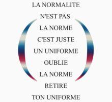 """""""La normalité n'est pas la norme"""" by Egery"""