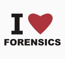 I Love Forensics by sweetsixty