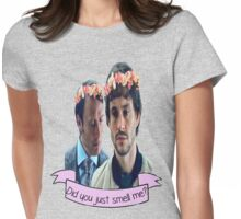 Hannibal Did You Just Smell Me? Womens Fitted T-Shirt