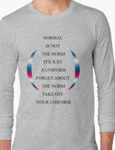 Normal is not the norm T-Shirt