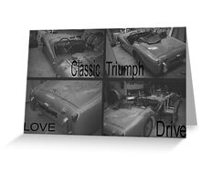Love, Drive, Classic, Triumph Greeting Card