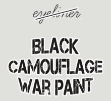 The right words are black camouflage war paint by Phosphor