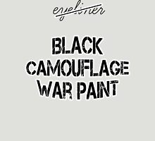 The right words are black camouflage war paint Unisex T-Shirt