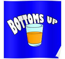 Bottoms Up! Poster