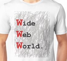 Wide Web World Unisex T-Shirt