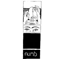 Numb Photographic Print