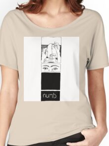Numb Women's Relaxed Fit T-Shirt
