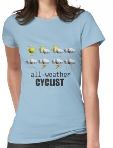 All-weather Cyclist Womens Fitted T-Shirt