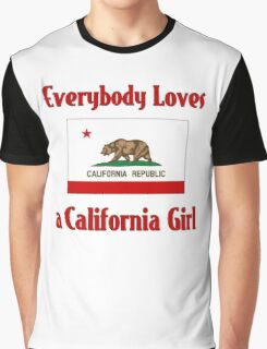 Everybody Loves a California Girl Graphic T-Shirt